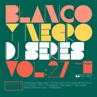 BLANCO Y NEGRO DJ SERIES VOL. 27