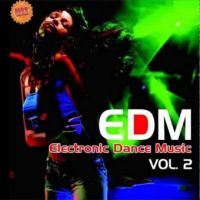 EDM ELECTRONIC DANCE MUSIC VoL.2