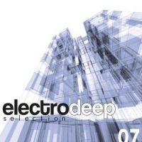 ELECTRO DEEP SELECTION Vol 7